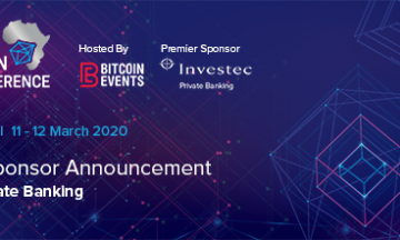 Blockchain Africa Conference 2020 Announces Investec as Premier Sponsor